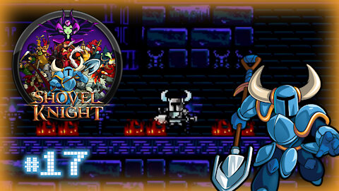 🕹 Shovel Knight (Tower of Fate Ascent) Let's Play! #17