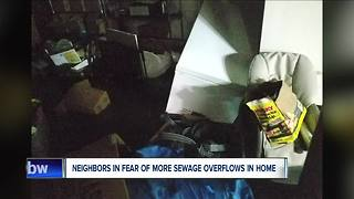 Neighbors in fear of more sewage overflows in home - Video