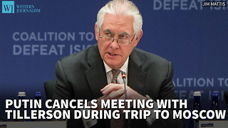 Putin Cancels Meeting With Tillerson During Trip To Moscow - Video