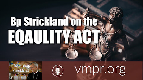 02 Mar 21, The Bishop Strickland Hour: Bishop Strickland on the Equality Act