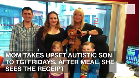 Mom Takes Upset Autistic Son to TGI Fridays. After Meal, She Sees the Receipt
