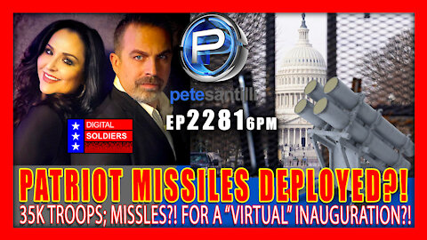 "EP 2281-6P MASSIVE DEPLOYMENT;: PATRIOT MISSILES BATTERY TO DC;..FOR A ""VIRTUAL INAUGURATION""?"