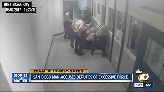 San Diego man accuses deputies of excessive force - Video