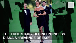 "The True Story Behind Princess Diana's ""Revenge Dress"" - Video"