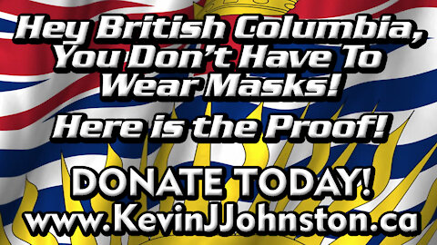 You Don't Have to Wear A Mask in British Columbia!