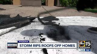 Monsoon storms rip roofs off Phoenix homes