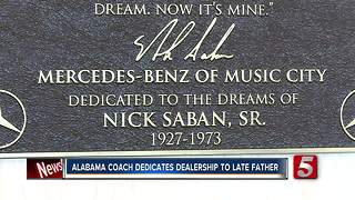 Saban Dedicates Car Dealership To Late Father - Video