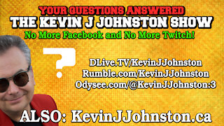 Your Questions Answered On The Kevin J. Johnston Show - LIVE