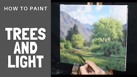 How to Paint TREES and LIGHT