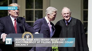 Report Indicates Trump Might Get Another Shot At Filling Supreme Court Vacancy - Video