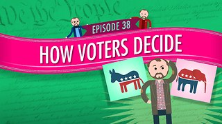 How Voters Decide: Crash Course Government #38 - Video