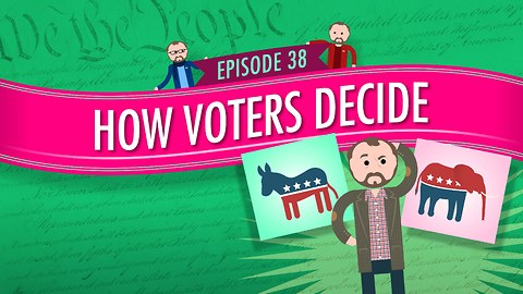 How Voters Decide: Crash Course Government #38