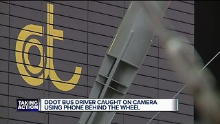 DDOT bus driver caught on camera using phone behind the wheel