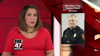 Meridian Township Police Chief retiring - Video