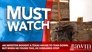 An Investor Bought A Texas House To Tear Down. But When He Found This, He Screamed Stop - Video