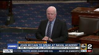 Sen. McCain to speak at Naval Academy Monday - Video
