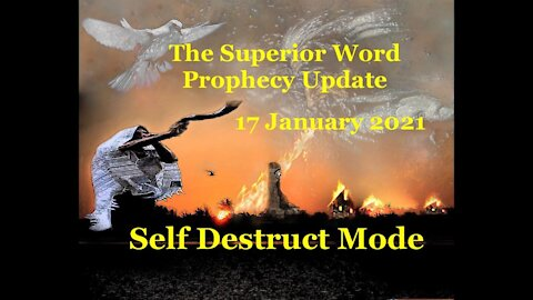 Pro-375 - Prophecy Update, 17 January 2021 (Self Destruct Mode)