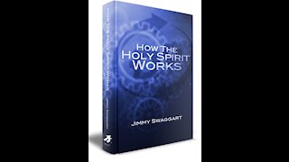 "Wednesday 7 PM Bible Study - ""How The Holy Spirit Works - Chapter 2, Part 3"""