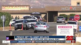 Vice President Mike Pence expected to visit Mojave Air and Space Port Tuesday - Video