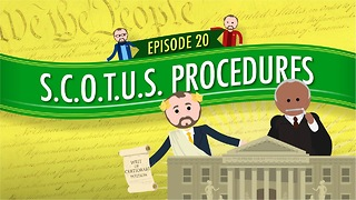 Supreme Court Procedures: Crash Course Government #20 - Video