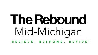 The Rebound Mid-Michigan: Helping you navigate these uncertain times