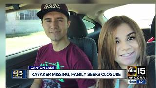 Valley family of missing kayaker seeks closure - Video