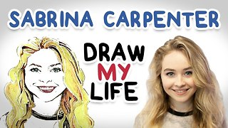 Sabrina Carpenter | Draw My Life - Video