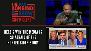 Here's Why The Media Is So Afraid Of The Hunter Biden Story - Dan Bongino Show Clips