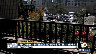 Recovery center losing lease after 11 years - Video