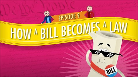 How a Bill Becomes a Law: Crash Course Government #9