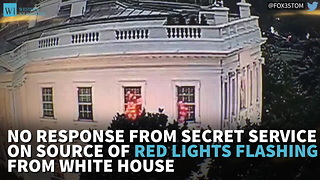 No Response From Secret Service On Source Of Red Lights Flashing From White House - Video
