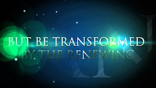 Being Transformed #7