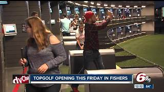 Topgolf to open Fishers location on Friday - Video