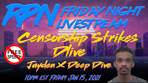 Censorship Strikes Dlive, Jayden X Deep Dive