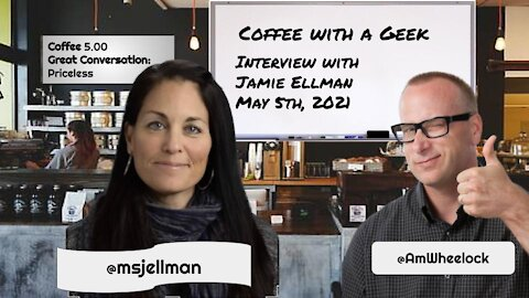 Coffee with a Geek Interview with Jamie Ellman