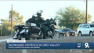 Increased patrols for distracted drivers in Oro Valley