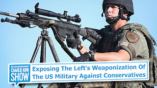Exposing The Left's Weaponization Of The US Military Against Conservatives