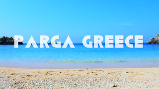 Holiday at Parga, Greece - Video