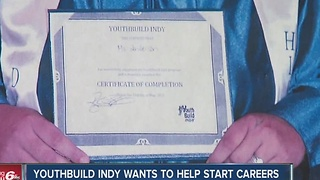 YouthBuild Indy wants to help start careers - Video