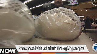 Shoppers scramble for last-minute Thanksgiving groceries - Video