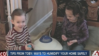 Tips from Toby: ways to humidify your home safely - Video