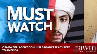 Osama bin Laden's Son Just Broadcast A Threat To America - Video