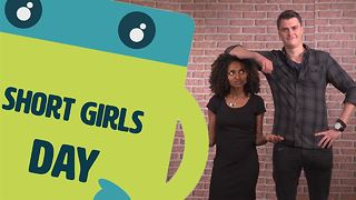 Name The Day: Short Girls Day - Video