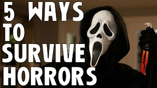 5 Things You Should Never Do In A Horror Movie - Video