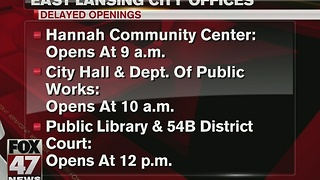 Several East Lansing city offices to open late due to inclement weather - Video