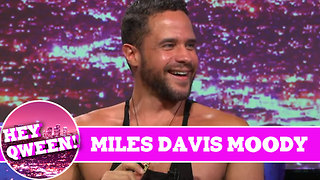 Miles Davis Moody on Hey Qween! With Jonny McGovern - Video