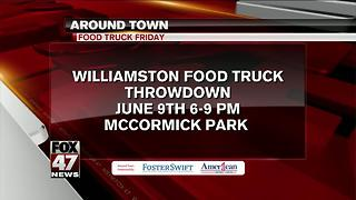 Around Town 6/8/2017: Williamston Food Truck Throwdown - Video
