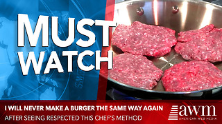 I Will Never Make A Burger The Same Way Again After Seeing Respected Chef's Method - Video