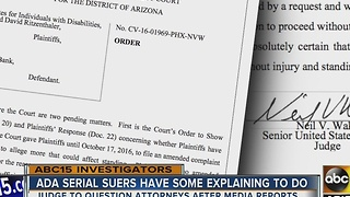 Federal judge wants answers from ADA serial suers - Video