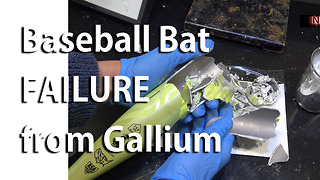Gallium-induced structural failure of aluminum baseball bat - Video